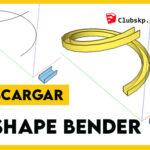 DESCARGAR-SHAPE-BENDER-SKETCHUP