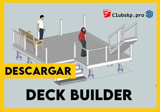 descargar Deck Builder para sketchup